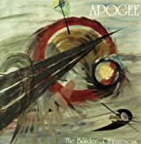 The Border Of Awareness by APOGEE (2001-01-01)