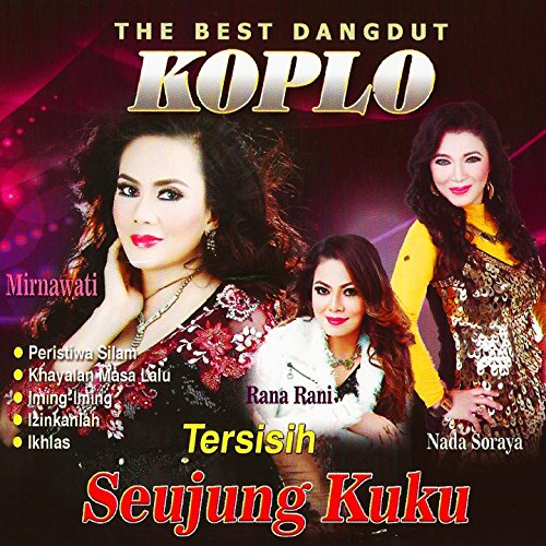 The best dangdut koplo by rana rani nada soraya mirnawati on amazon the best dangdut koplo reheart Gallery