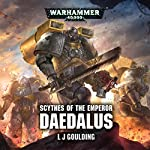 Scythes of the Emperor: Daedalus: Warhammer 40,000 | L J Goulding