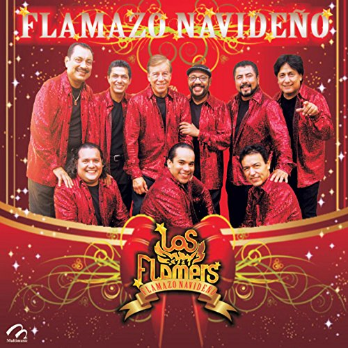Various artists Stream or buy for $9.49 · Flamazo Navideño