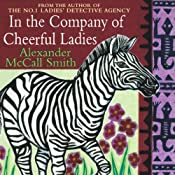 In the Company of Cheerful Ladies | Alexander McCall Smith