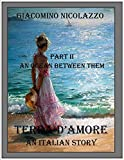 Terra d'Amore. An Italian Story. Part II. An Ocean Between Them