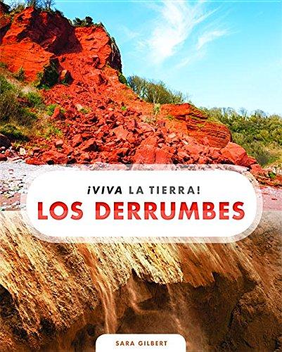 Los derrumbes / Landslides (¡viva La Tierra!) (Spanish Edition)