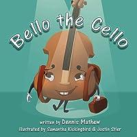 Bello the Cello