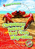 Christmas Island Red Crab Migration (Blastoff! Readers, Level 3: Animals on the Move)