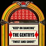 The Gentries - Keep On Dancing