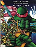 Teenage Mutant Ninja Turtles Adventures, Erick Wujcik, 0916211169