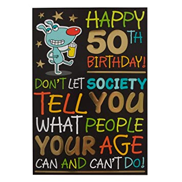 Hallmark 50th Birthday Card For Him Have A Great Day