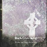 To Pay the Debt of Nature by Black Crow King (2013-05-04)