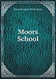 Moors School, Edward Adams Richardson, 5518583710