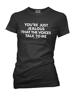 Aesop Originals Women's You're Just Jealous That The Voices Talk To Me 2.0 T-Shirt XL Black