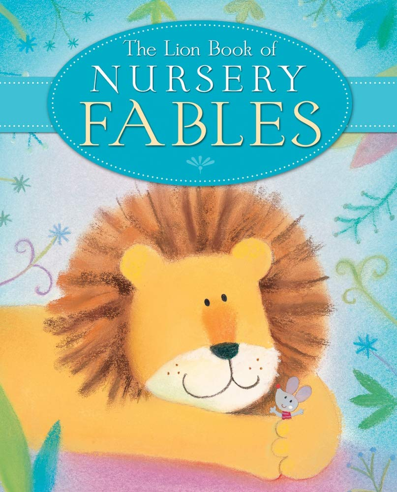 Read Online The Lion Book of Nursery Fables (Lion Nursery) ebook