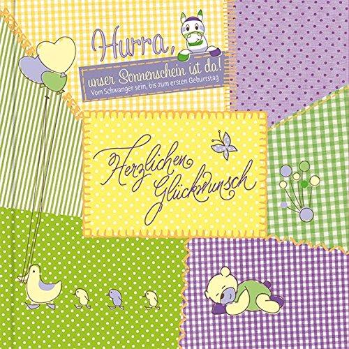 Babyalbum - Hurra, unser Sonnenschein ist da!: Vom Schwangersein bis zum ersten Geburtstag