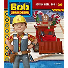 Bob le Bricoleur - Joyeux Nol