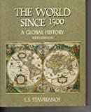 The World since Fifteen Hundred : A Global History, Stavrianos, Leften Stavros, 0139629114
