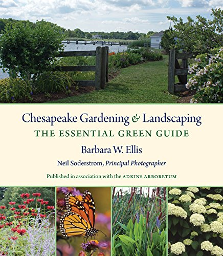 - Chesapeake Gardening and Landscaping: The Essential Green Guide