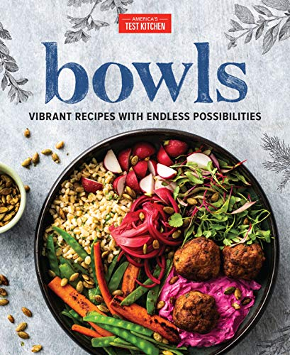 Bowls: Vibrant Recipes with Endless Possibilities