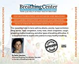 Breathing Normalization Meditations (Stop Panic Attacks, Anxiety Attacks and Asthma Attacks. End Hyperventilation and Mouth Breathing; Establish Healthy Nose Breathing)