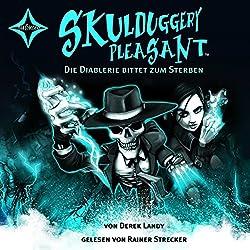 Die Diablerie bittet zum Sterben (Skulduggery Pleasant 3)