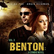 Benton, Volume Three: A Zombie Novel | Jolie du Pré