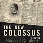 The New Colossus | Marshall Goldberg