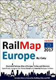 RailMap Europe 2017 : Icon illustrated RailPass Railway Atlas of Europe specifically designed for Eurail and Interrail pass holders