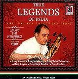 True Legends of India - First Time with Six Additional Veenas - Legends Best Performance - Raag Alapana, Raag Natakuranji, Raag Valaji Kalavathy, - Raag Kalyani, Raag Naga Gandhari, Guru Vandana - An Instrumental from India (Audio CD)