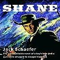 Shane Audiobook by Jack Schaefer Narrated by Grover Gardner