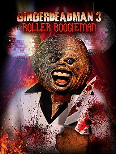 Gingerdead Man 3: Roller Boogie Man]()