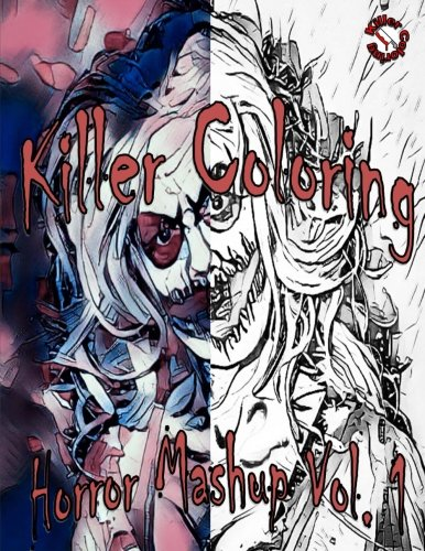 Killer Coloring: Horror Mashup (Volume 1)