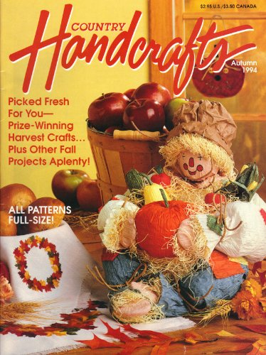 Country Handcrafts (Autumn, October/November 1994, Vol. 13, No. 1) ()