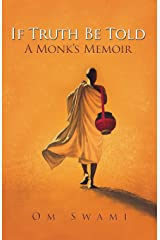 If Truth Be Told: A Monk's Memoir Paperback