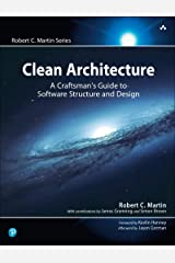 Clean Architecture: A Craftsman's Guide to Software Structure and Design (Robert C. Martin Series) (English Edition) Edición Kindle