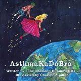 AsthmaKaDabra: An Asthma Adventure