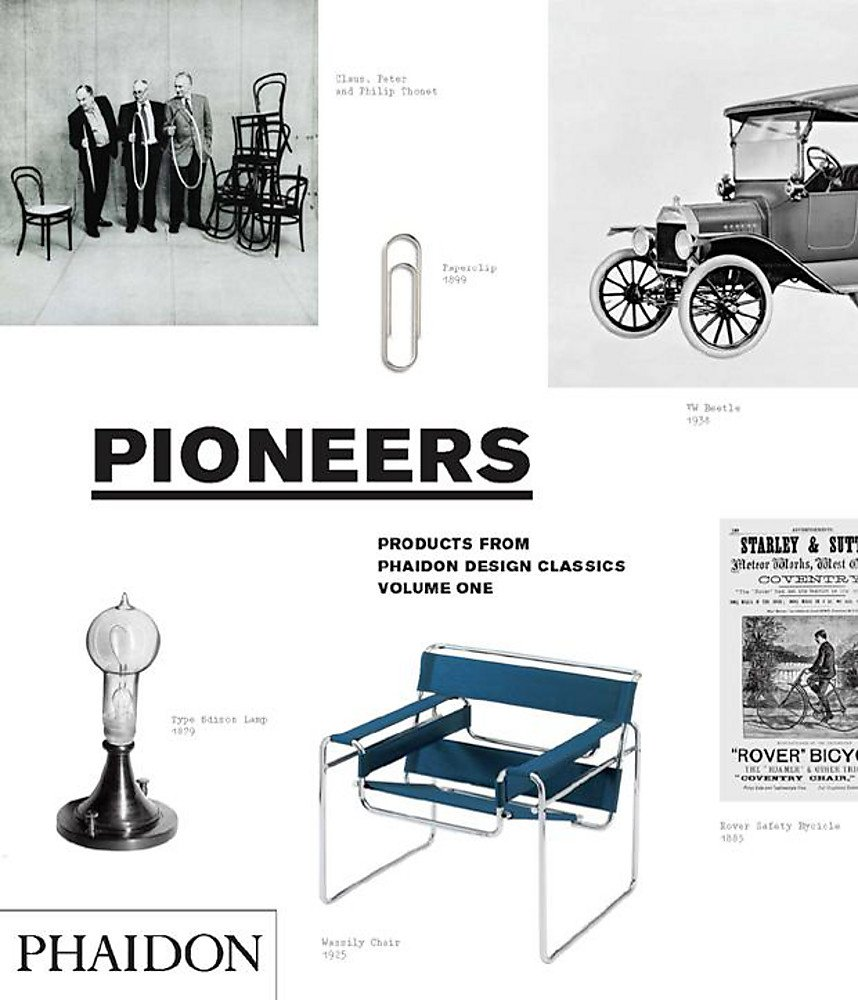 Download Pioneers (Products From Phaidon Design Classics, Vol. 1) pdf epub