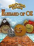 Annoying Orange - Blizzard of Oz