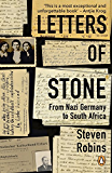 Letters of Stone: From Nazi Germany to South Africa