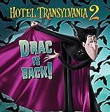Drac Is Back! (Hotel Transylvania 2) by Lauren Forte (2015-07-28)