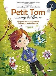 Petit Tom au Pays de Serena par Carole Serrat