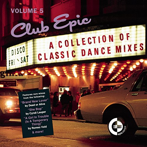 Club Epic - A Collection Of Classic Dance Mixes - Volume 5 [Clean] (Club Epic)