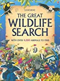 Usborne, the Great Wildlife Search, Caroline Young and Kate Needham, 0794522092