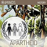 Apartheid: History |  iMinds
