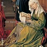 Tallis Scholars Sing Josquin. Tallis Scholars/Phillips