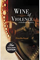 Wine of Violence (Medieval Mysteries Book 1) Kindle Edition