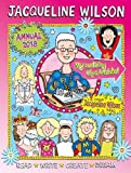 Jacqueline Wilson Annual 2018: Read, Write, Create, Dream (Annuals 2018)