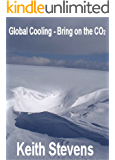 Global Cooling - Bring on the CO2