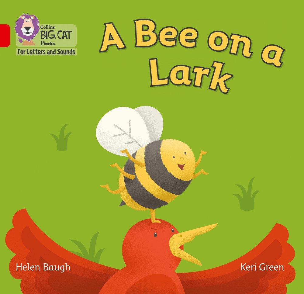 Bee on a Lark: Band 2B/Red B (Collins Big Cat Phonics) pdf epub