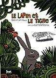 """Afficher """"Le lapin et le tigre"""""""