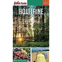 AQUITAINE 2017 Petit Futé (GUIDES REGION)