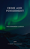 Crime and Punishment: Illustrated (Evergreen Classics)